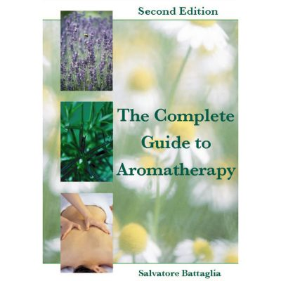 Salvatore Battaglia: The Complete Guide to Aromatherapy